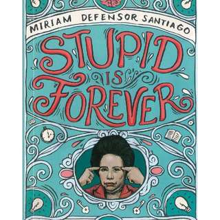 *FREE* Stupid is Forever