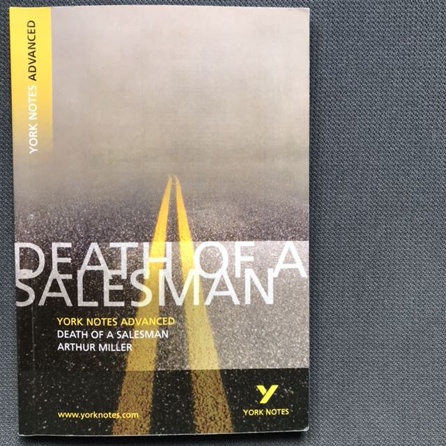York Notes Advanced: Death Of A Salesman