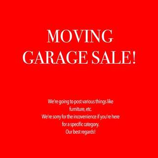 MOVING GARAGE SALE!
