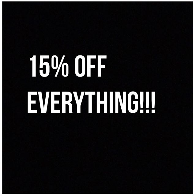 15% OFF ALL STOCK