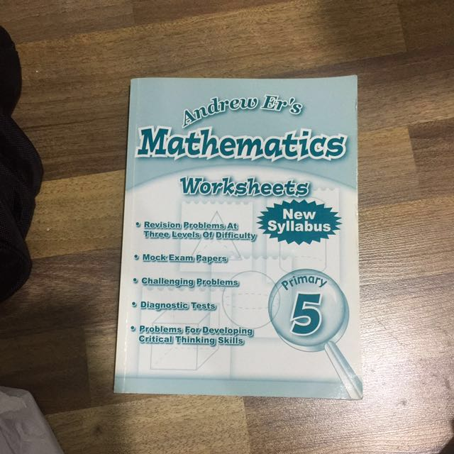 ANDREW ER\'S PRIMARY 5 MATH WORKSHEETS, Books & Stationery, Textbooks ...