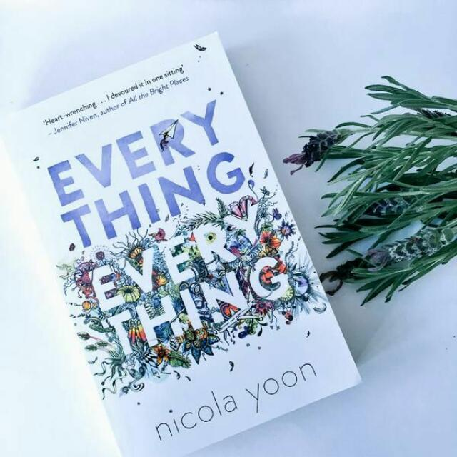 Everything, Everything by Nicola Yoon  || PRE-ORDER