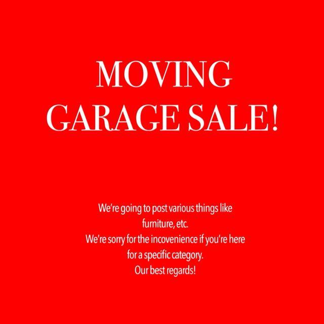 MOVING GARAGE SALE!