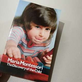 The Discovery of The Child - Maria Montessori [English version]