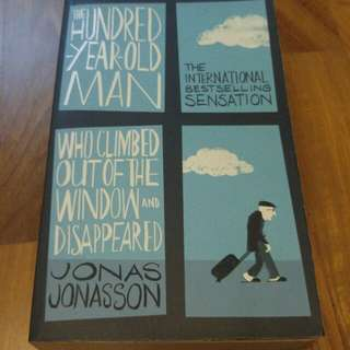 The Hundred-Year-Old Man Who Climbed Out of the Window and Disappeared by Jonas Jonasson (paperback)