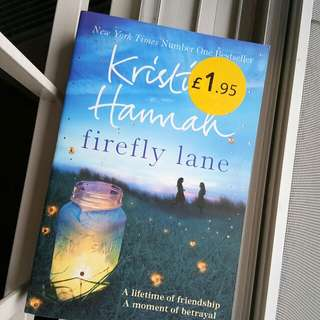 English novels - Firefly Lane, The Here and Now