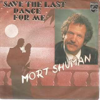 MORT SHUMAN - Save the last dance for me
