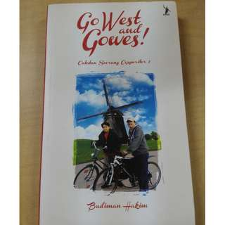 Go West and Gowes by Budiman Hakim