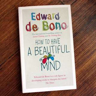 How to Have a Beautiful Mind by Edward de Bono (Book)