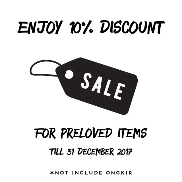 10% DISCOUNT ALL PRELOVED ITEMS