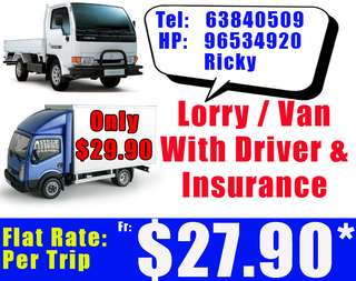 Only $27.90* per trip for van/10 Feet Covered Lorry With Driver & Insurance. Reliable. Call 96534920