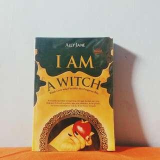 I Am A Witch by Ally Jane