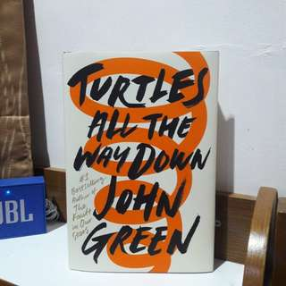 Turtles All The Way Down by. John Green