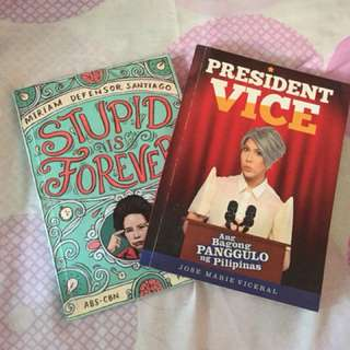 Stupid is Forever  & President Vice