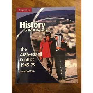 IB HISTORY Textbook: Arab Israeli Conflict 1945-79