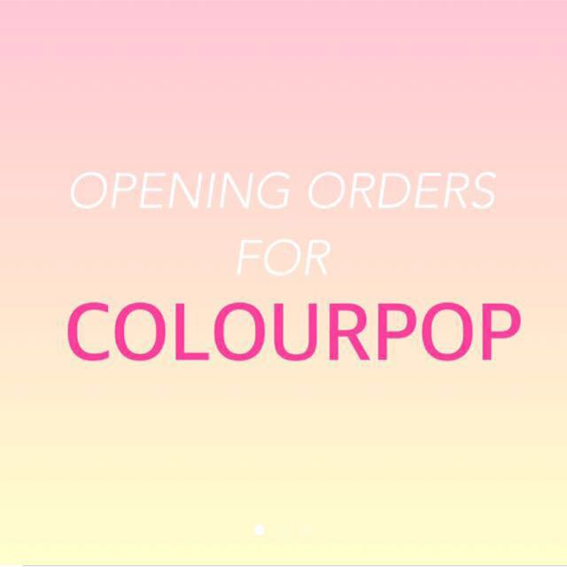 Opening Orders for Colourpop (Batch 3)