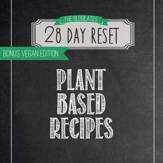 BLOGILATES PLANT BASED RECIPE EDITION