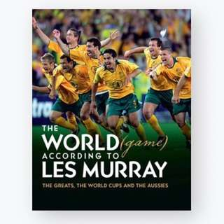 The World (Game) According to Les Murray By: Les Murray