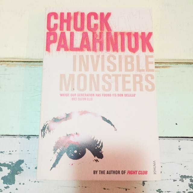 Invisible Monsters - Chuck Palahniuk