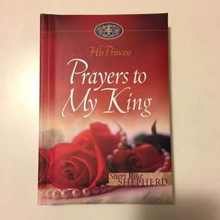 His Princess - My Prayers To My King (Christian Devotion for Women) by Sheri Rose Shepherd