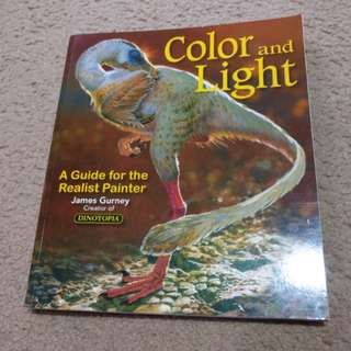 Color and Light: A Guide for the Realist Painter, James Gurney