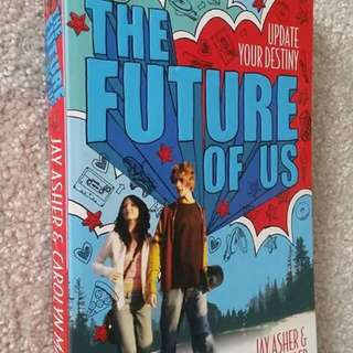 The Future Of Us by Jay Asher, Carolyn Mackler - Young Adult Fiction, Romance, Contemporary