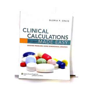 Medical Book - Clinical Calculations made Easy by Gloria Craig - 2