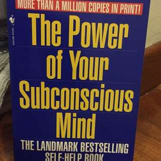 The Power of the Subconscious Mind - Personal Improvement Book
