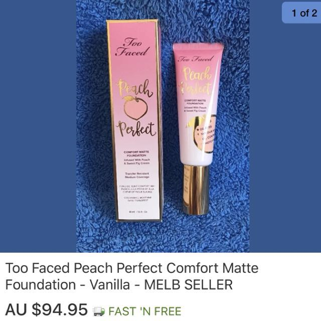 Too faced peach perfect comfort matte foundation - IN STOCK IN MELBOURNE NOW!! - MOST SHADES IN STOCK