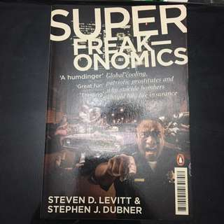 Super Freakonomics by steven d.levitt & Stephen j.dubner