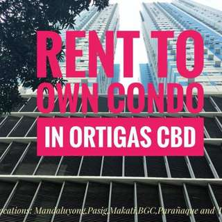 RENT TO OWN CONDO IN ORTIGAS MANDALUYONG NEAR MEGAMALL SHANGRILA EDSA SHAW
