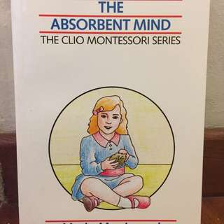 The Absorbent Mind - Children Development/ Parenting Book