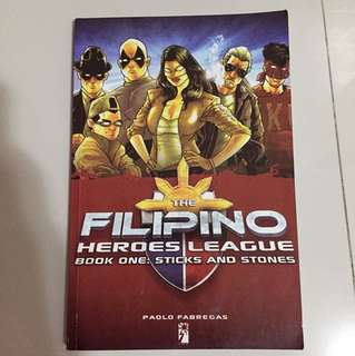 The Filipino Heroes League book one