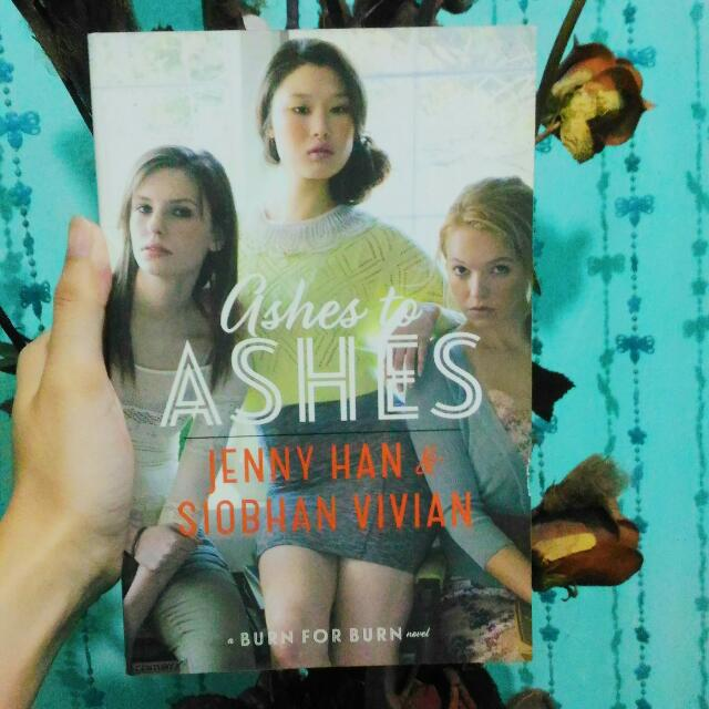 Ashes To Ashes by Jenny Han & Siobhan Vivian