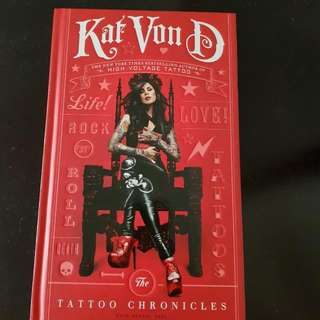 Kat Von D - The Tattoo Chronicals Hard Cover