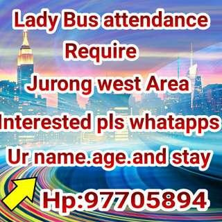 Bus Attendance (lady) Age:35-55