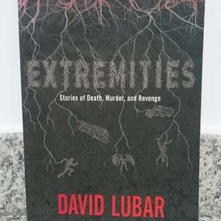 Extremities: Stories of Death, Murder and Revenge