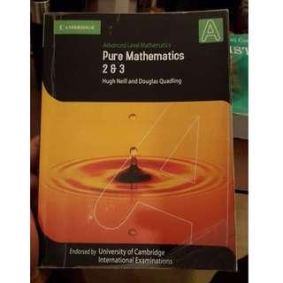 Pure Mathematics 2 & 3 A Levels