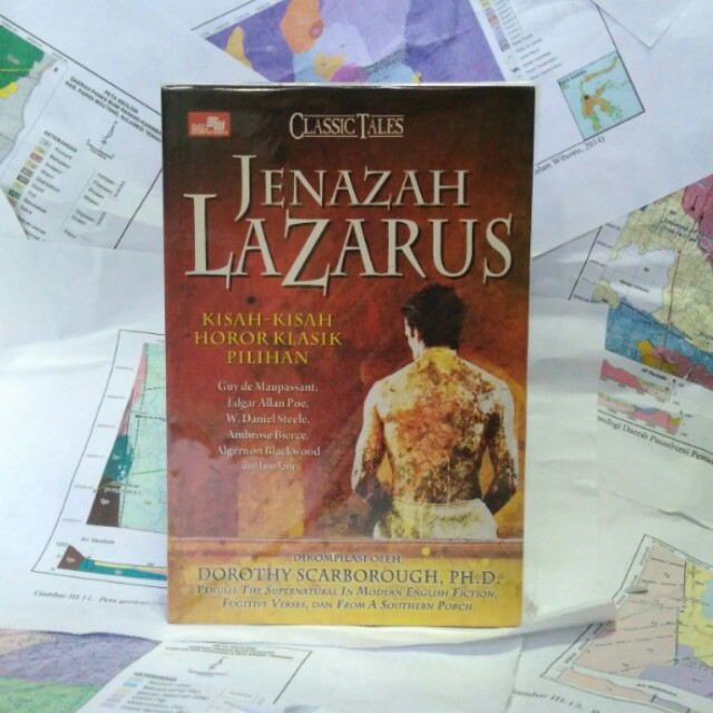 Jenazah Lazarus - Kisah Horor Klasik Pilihan - Dorothy Scarborough Ph.D