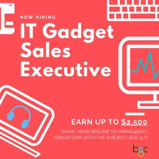 IT Gadget Sales Executive (Up To $2,500/MNC)