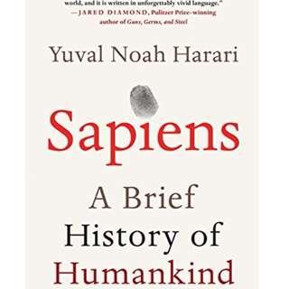 Sapiens: A Brief History of Humankind Yuval Noah Harari