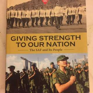 SAF50 : Giving Strength to our Nation (The SAF & Its People)
