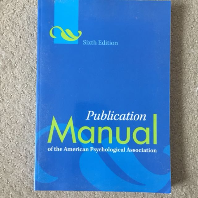 Publication Manual is the American Psychological Association
