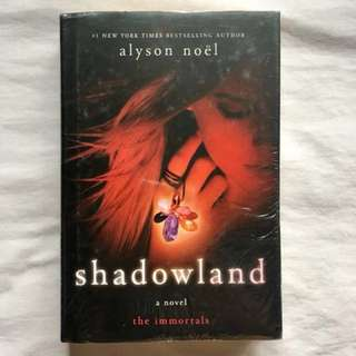 SHADOWLAND (The Immortals) by Alyson Noel