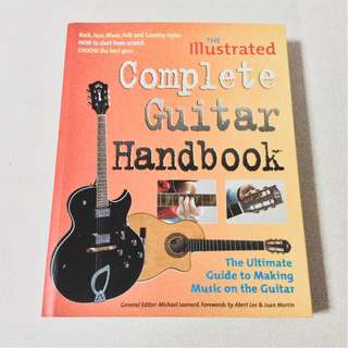 The Illustrated Complete Guitar Handbook