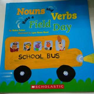 Scholastic Literacy Nouns and Verbs Have a field Day