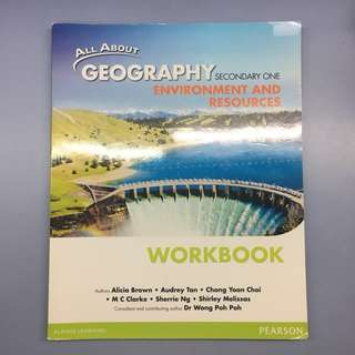 All About Geography Environment and Resources Secondary 1 Workbook
