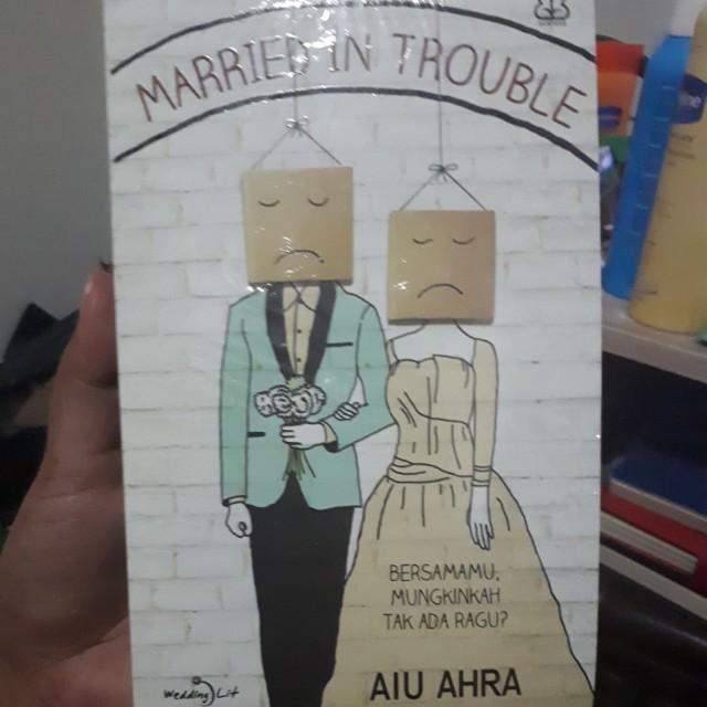 Married in trouble