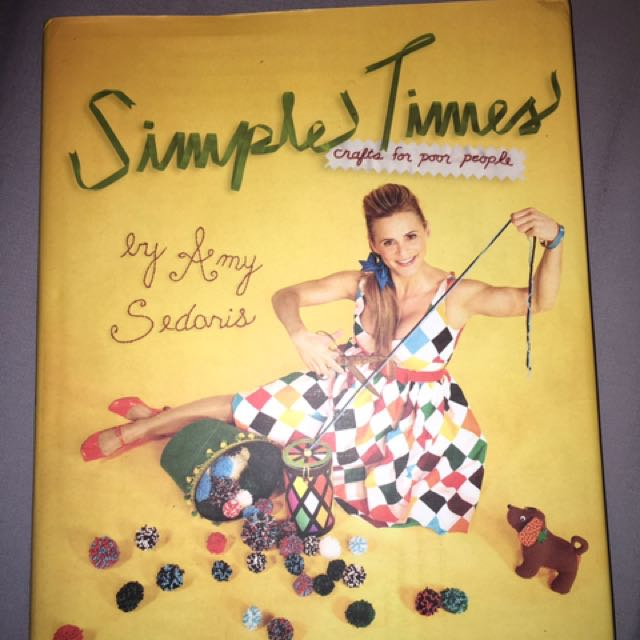 Simple times- craft for poor people by Amy Sedoris