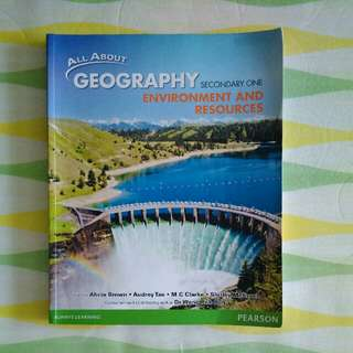 All about Geography Environment and Resources Secondary one